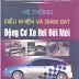 SÁCH SCAN - Hệ thống điều khiển và giám sát động cơ xe hơi đời mới (Trần Thế San - Trần Duy Nam)