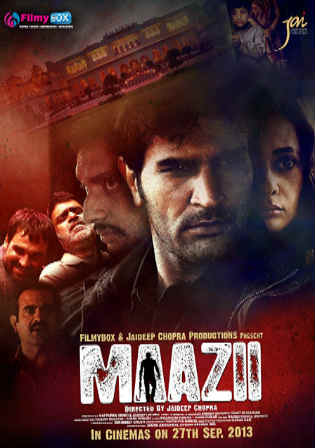 Maazii 2013 HDRip 350MB Full Hindi Movie Download 480p Watch Online Free bolly4u