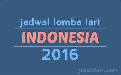 Jadwal Lomba Lari Indonesia 2016, kalender lari 2016