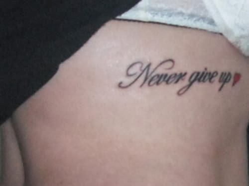 Inspirational Quotes Tattoo Ideas: Never Give Up Quotes Tattoos. QuotesGram
