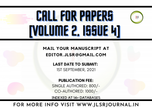 [Call for Papers] Journal for Law Students & Researchers (Volume 2 Issue 4) [Submit by 1 September 2021]