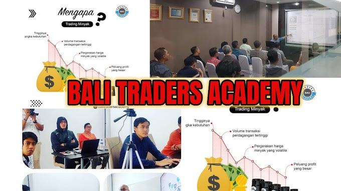 Bali Traders Academy - Pusat Pendidikan Forex Dan Komoditi Gratis di Denpasar, Bali