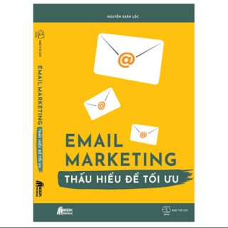 Email Marketing - Thấu Hiểu Để Tối Ưu ebook PDF EPUB AWZ3 PRC MOBI