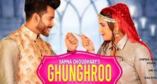 Ghunghroo Lyrics in English – UK Haryanvi   Sapna Choudhary