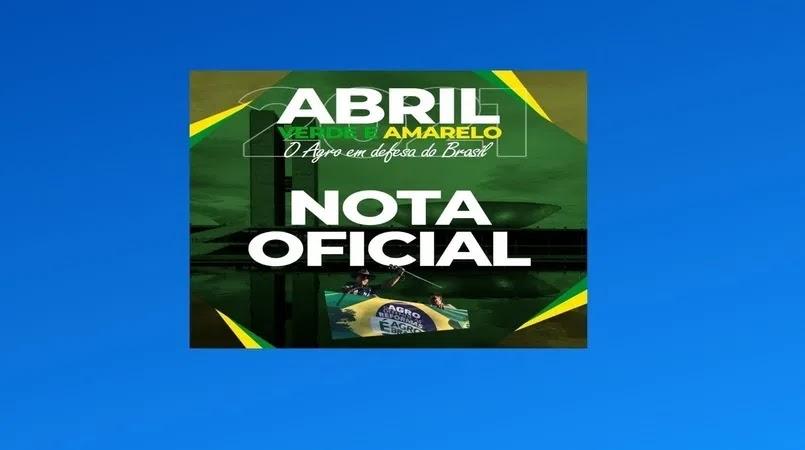 O Movimento Brasil Verde e Amarelo, formado por sindicatos e associais rurais, divulgou nota, nesta quarta-feira (24), convocando uma manifestação para o próximo dia 21 de abril,