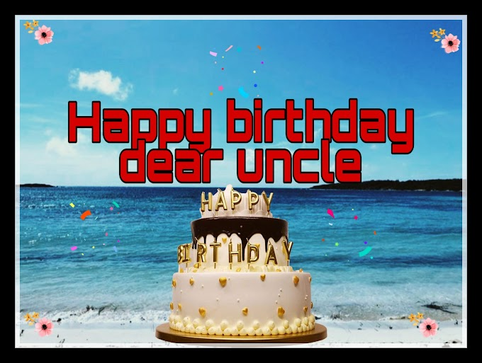 Happy birthday uncle wishes images