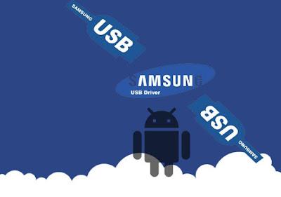 Download USB Drivers ( Semua Versi ) Untuk Smartphone Samsung Galaxy