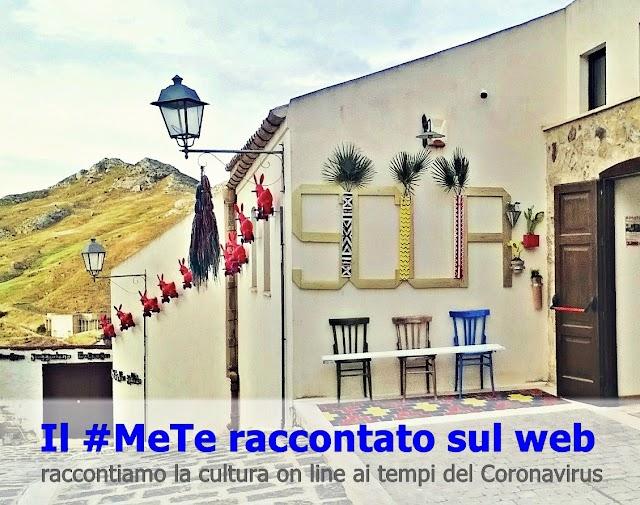 Il #MeTe raccontato sul web: nuova rubrica on line per raccontare la cultura da casa