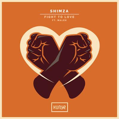 Shimza Feat. Maleh - Fight to Love (Radio Edit)
