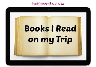 Books I Read on my Trip | ChiefFamilyOfficer.com