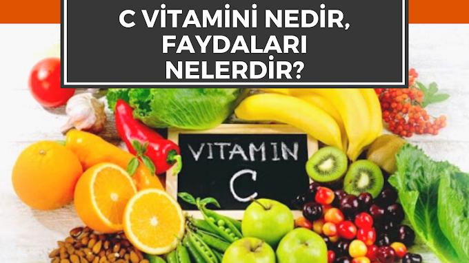 C Vitamini Nedir, C Vitamini Faydaları Nelerdir?
