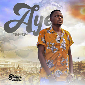 Music: Eliblise – Aye Mp3 + Mp4