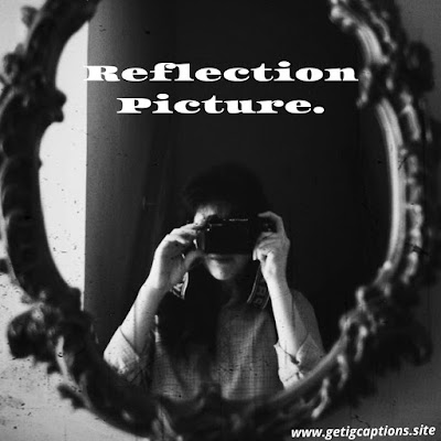 Mirror Selfie Captions, Selfie Mirror Captions, Instagram Mirror Selfie Captions