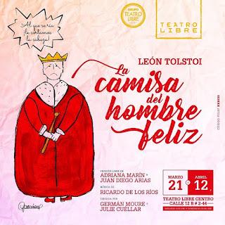 Obra La Camisa Del Hombre Feliz | Teatro Libre Bogotá