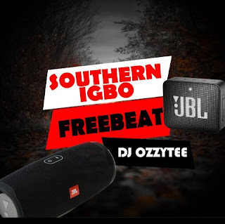 Freebeat DJ Ozzytee Southern Igbo Beat