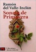 """""""Sonata de primavera"""" de Ramón del Valle-Inclán"""