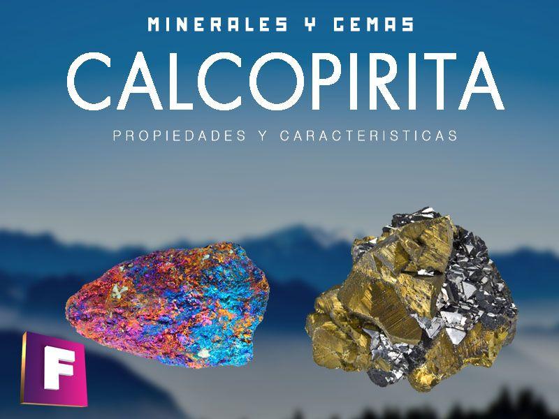 calcopirita propiedades características y aplicaciones | foro de minerales