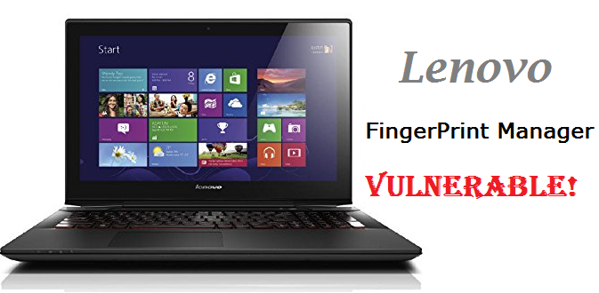Lenovo Machines Vulnerable To Bypass Fingerprint Scanner