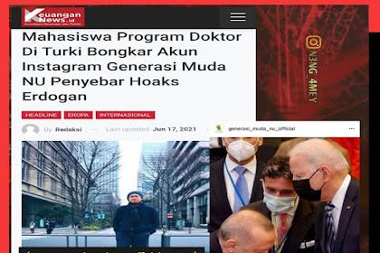"""Mahasiswa Program Doktor Di Turki Bongkar Akun """"Generasi Muda NU"""" Penyebar Hoaks Erdogan"""