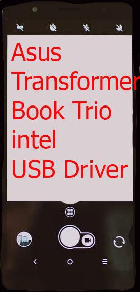 Asus Transformer Book Trio intel USB Driver