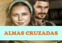 Telenovela Almas Cruzadas Capítulo 17 Gratis HD