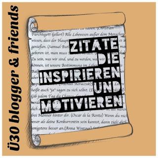 Zitate die inspirieren und motivieren