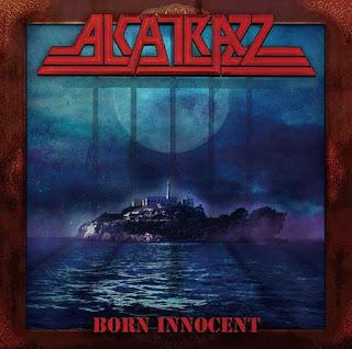 """Ο δίσκος των Alcatrazz """"Born Innocent"""""""