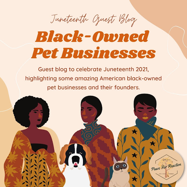 Guest blog: Black-owned pet businesses to support on Juneteenth and every day