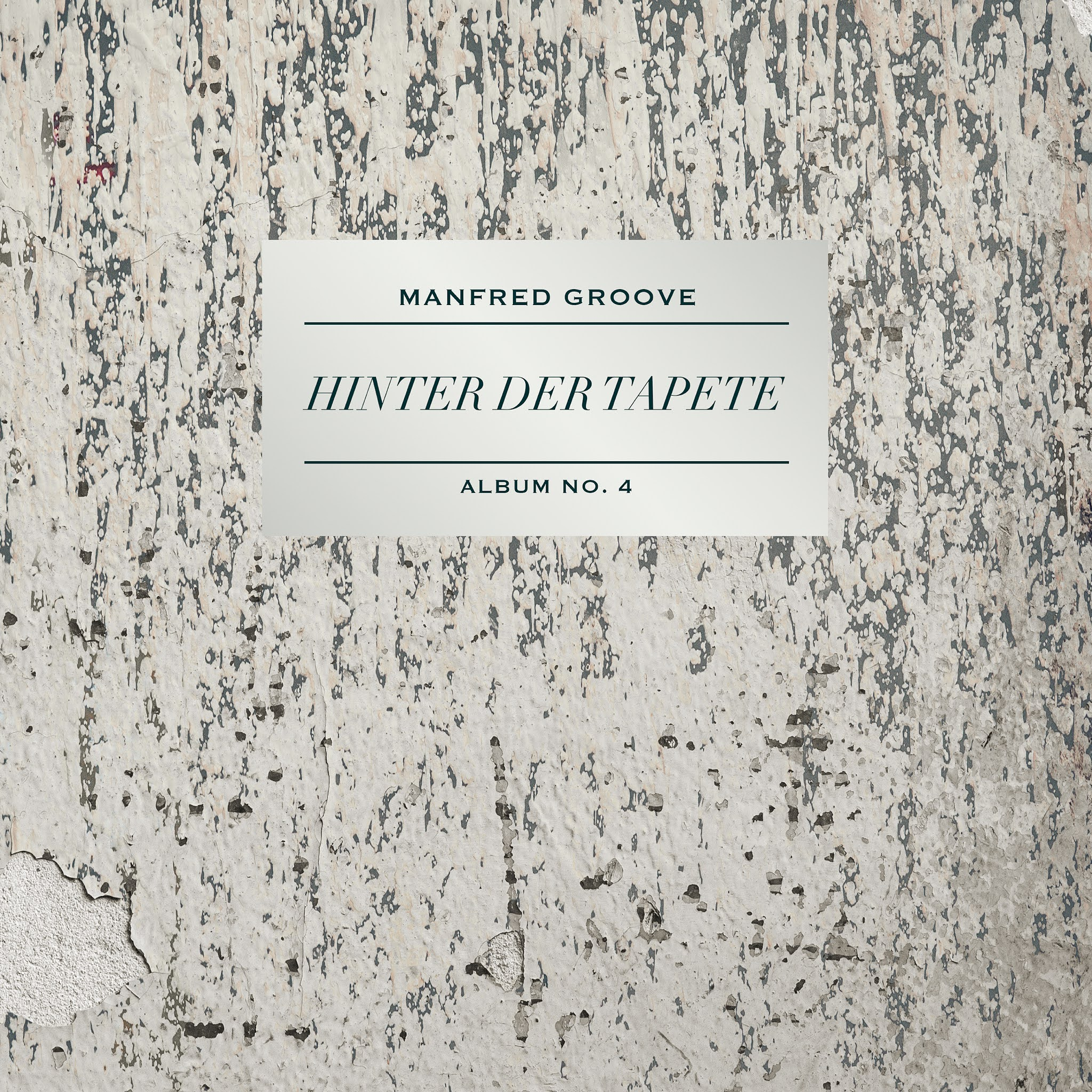Manfred Groove - Hinter der Tapete | Albumtipp und Full Album Stream
