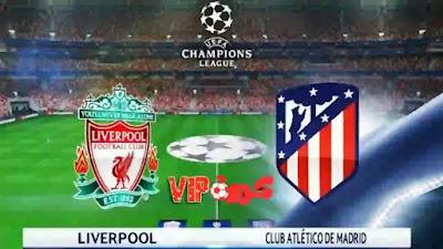 مشاهدة مباراة ليفربول أمام أتلتيكو مدريد اليوم بث مباشر
