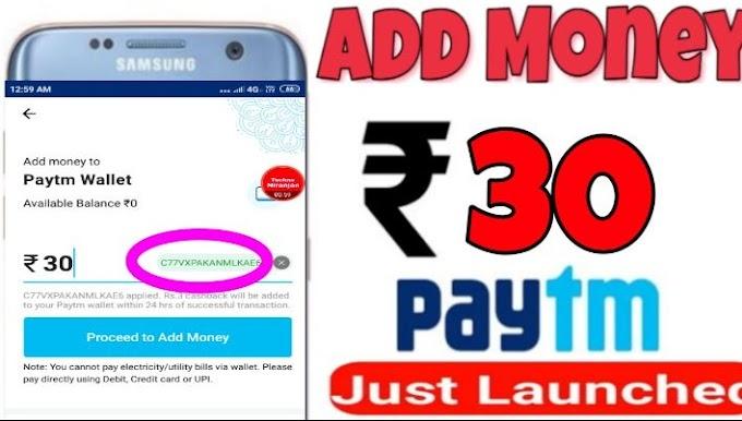 Paytm ka 30₹ add money offer official loot offer