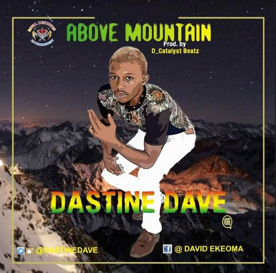 Music: Dastine Dave - Above Mountain
