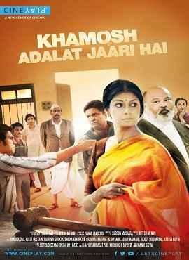 Khamosh Adalat Jaari Hai (2017) Hindi WebRip 700MB