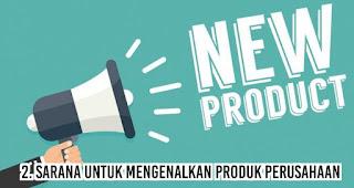 Sarana untuk Mengenalkan Produk Perusahaan merupakan salah satu fungsi merchandise untuk kegiatan promosi perusahaan
