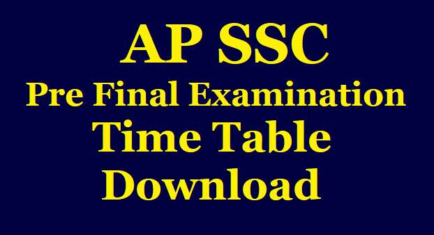 AP SSC Pre Final Examination Time Table Download /2019/12/ap-ssc-pre-final-examination-time-table-download-bseap.html