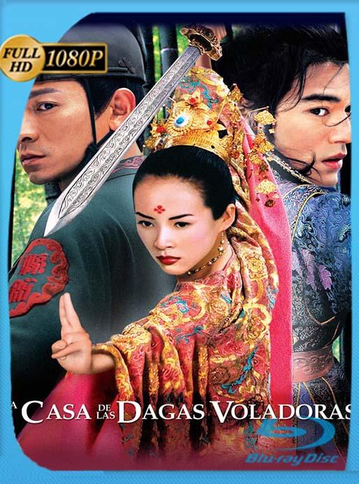 La Casa De Las Dagas Voladoras [1080p] [Latino] [2004] [GoogleDrive] [tomyly]
