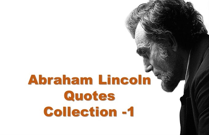 50 Motivational Quotes by Abraham Lincoln | Abraham Lincoln Quotes Collection 1
