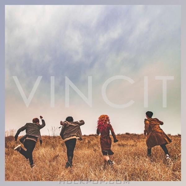 VINCIT – I Don't Wanna Die – Single
