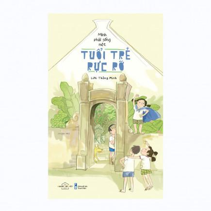 Mình Phải Sống Một Tuổi Trẻ Rực Rỡ ebook PDF-EPUB-AWZ3-PRC-MOBI