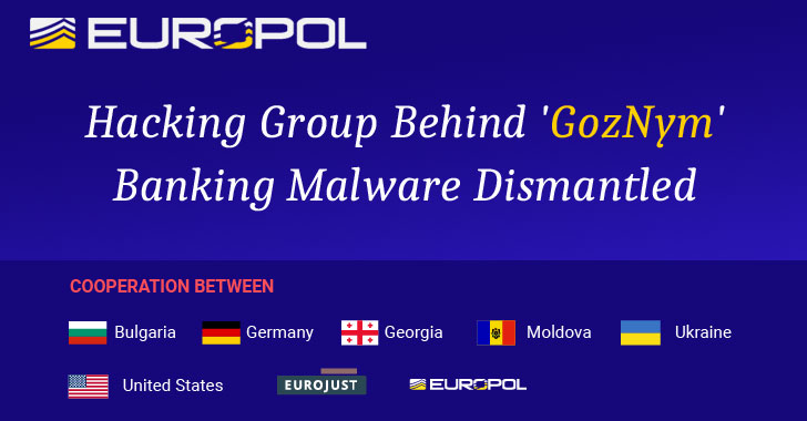 'GozNym' Banking Malware Gang Dismantled by International Law Enforcement