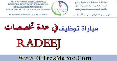 مباراة التوظيف في عدة تخصصات بالوكالة المستقلة الجماعية لتوزيع الماء و الكهرباء RADEEJ