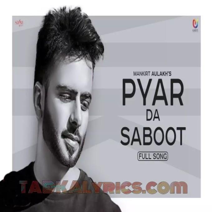 Kudi Pyar Da Saboot Mangdi Mankirt Aulakh Song  Lyrics