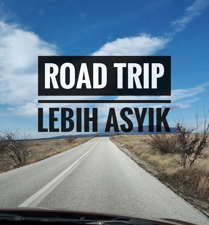 Road Trip Lebih Asyik !