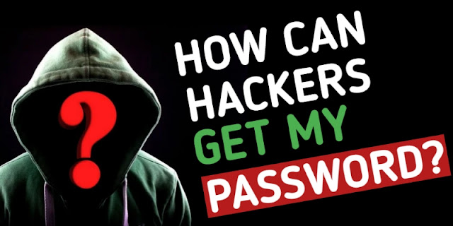 How Can a Hacker Get My Password