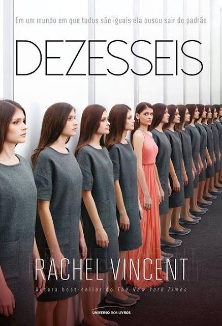 Dezesseis | Rachel Vincent @univdoslivros