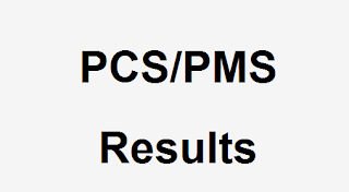PCS/PMS Result 2018 - PPSC Results Check Online