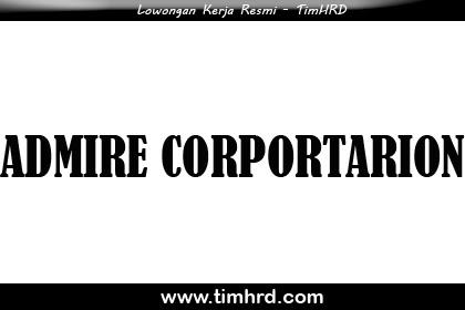 Lowongan Kerja Resmi Admire Corporation