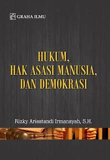 Hukum, Hak Asasi Manusia, dan Demokrasi