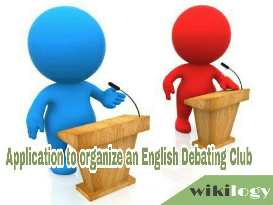 Application for Organizing/ Setting up an English Debating Club