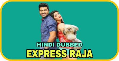 Express Raja Hindi Dubbed Movie
